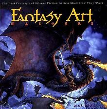 Fantasy Art Masters:  The Best Fantasy and Science Fiction Artists Show How They