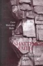 Shattered Faith: A Holocaust Legacy