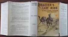 Lasseter`s Last Ride - Ion L. Idriess 1931 Hardback with Dust Jacket Scarce