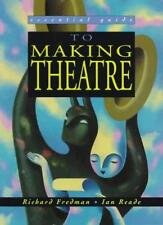 The Essential Guide to Making Theatre (Essential Guides for GNVQ Performing Art