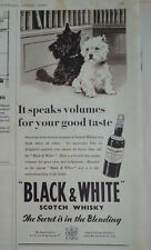 1954 Black & White Scotch Whisky Scottish Terriers Scotties Dogs Good Taste Ad