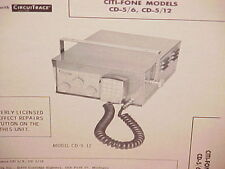1961 1962 CITI-FONE CB RADIO SERVICE SHOP MANUAL MODELS CD-5/6 & CD-5/12