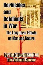 Herbicides et survoler en guerre: les effets à long terme sur l'homme et la nature par th