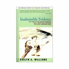 Inadmissible Evidence : The Story of the African-American Trial Lawyer Who...