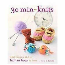 30 Min-Knits : What Can You Do in Half an Hour or Less? by Hannah Simpson and...