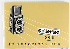 Original Rolleiflex 2.8 D Instruction Manual - 60 pages, printed July 1955