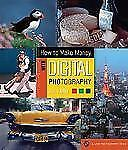How To Make Money with Digital Photography (A Lark Photography Book)-ExLibrary