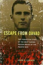 Escape From Davao: The Forgotten Story of the Most Daring Prison Break of the Pa