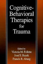 Cognitive-Behavioral Therapies for Trauma by