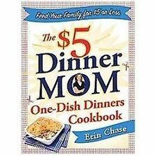 The $5 Dinner Mom One-Dish Dinners Cookbook-ExLibrary