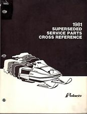 1981 POLARIS SNOWMOBILE SUPERSEDED SERVICE PARTS CROSS REFERENCE MANUAL  (482)