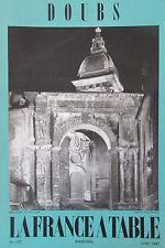 GASTRONOMIE TOURISME FOLKLORE REVUE LA FRANCE A TABLE de 1967 N° 127 LE DOUBS