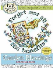 Garden Blessings : Scriptures and Inspirations to Color Your World by Karla...