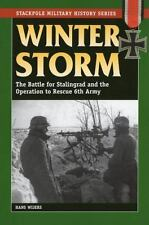 Winter Storm: The Battle for Stalingrad and the Operation to Rescue 6t-ExLibrary