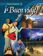 Buen Viaje! Level 3 by Glencoe McGraw-Hill / Schmitt