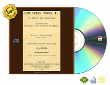 Christian worship: its origin and evolution by Duchesne, L. (Louis) eBook CD
