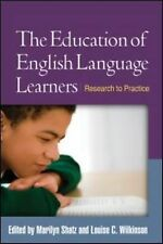 The Education of English Language Learners: Research to Practice (Challenges i..