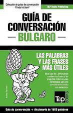 Guia de Conversacion Espanol-Bulgaro y Diccionario Conciso de 1500 Palabras...