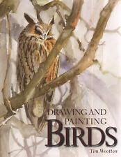 Drawing and Painting Birds, Wootton, Tim, New Books
