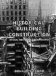 Historical Building Construction: Design, Materials, and Technology-ExLibrary