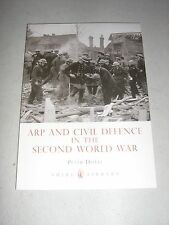 Shire Library: ARP and Civil Defence in the Second World War 581 by Peter...