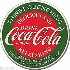 """COCA COLA/ COKE THIRST QUENCHING ROUND 12"""" METAL SIGN, REPRO, BAR/DINER/KITCHEN"""