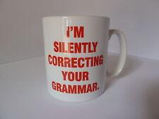I am Silently Correcting Your Grammar Mug Cup Gift Office Work Joke Fun Nerd