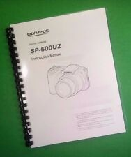 COLOR PRINTED Olympus Camera SP-600UZ SP600UZ Manual User Guide 70 Pages.