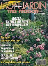 MON JARDIN MA MAISON N° 385--ROSES/SENTEURS DES POIS/CONIFERES/AIGUILLES