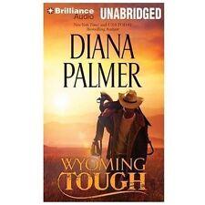 Wyoming Men: Wyoming Tough 1 by Diana Palmer (2013, CD, Unabridged)