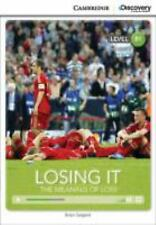Losing It : The Meaning of Loss by Brian Sargent (2014, Paperback / Mixed Media)