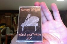 Danny Wright- Black and White Six- new/sealed cassette tape
