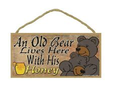 "An Old Bear Lives Here With His Honey Black Bears Sign Plaque Lodge Sign 5""x10"""