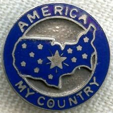 "1920s-30s Lapel Pin ""America My Country"" w/13 Star Silhouette of US - Union-Made"