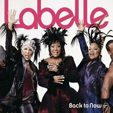 LABELLE - BACK TO NOW: CD ALBUM (2008)