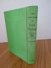 1968 THE HOME BOOK OF IRISH HUMOR by John McCarthy