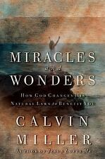 Miracles and Wonders: How God Changes His Natural Laws to Benefit You - Miller,