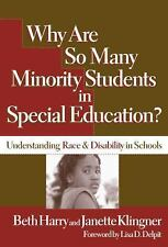 Acc, Why Are So Many Minority Students in Special Education?: Understanding Race