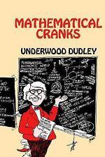 Mathematical Cranks (Spectrum) Dudley, Underwood Books-Acceptable Condition