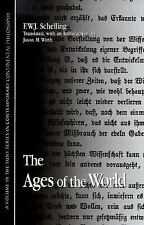 The Ages of the World by Friedrich Wilhelm Joseph Schelling (2000, Paperback)