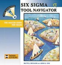 Six Sigma Tool Navigator: The Master Guide for Teams (Tool Navigator)-ExLibrary