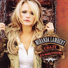Crazy Ex-Girlfriend by Miranda Lambert CD! BRAND NEW! STILL SEALED!!