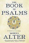 The Book of Psalms : A Translation with Commentary by Robert Alter, Alter and...