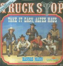 "7"" Truck Stop/Take It Easy Altes Haus"