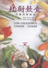 Low-Cholesterol Chinese Cuisine (Wei-chuan's cookbook)-ExLibrary