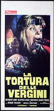 CINEMA-locandina LA TORTURA DELLE VERGINI lom,vuco,kier M.AMSTRONG