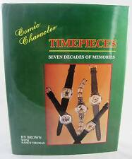 Comic Character Timepieces Seven Decades of Memories Identification Price Guide