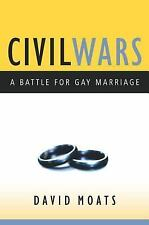 Civil Wars: A Battle for Gay Marriage-ExLibrary