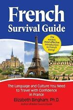 French Survival Guide: The Language and Culture You Need to Travel with Confiden