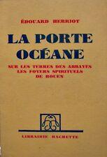++EDOUARD HERRIOT la porte oceane - foyers spirituels de rouen 1932 HACHETTE++